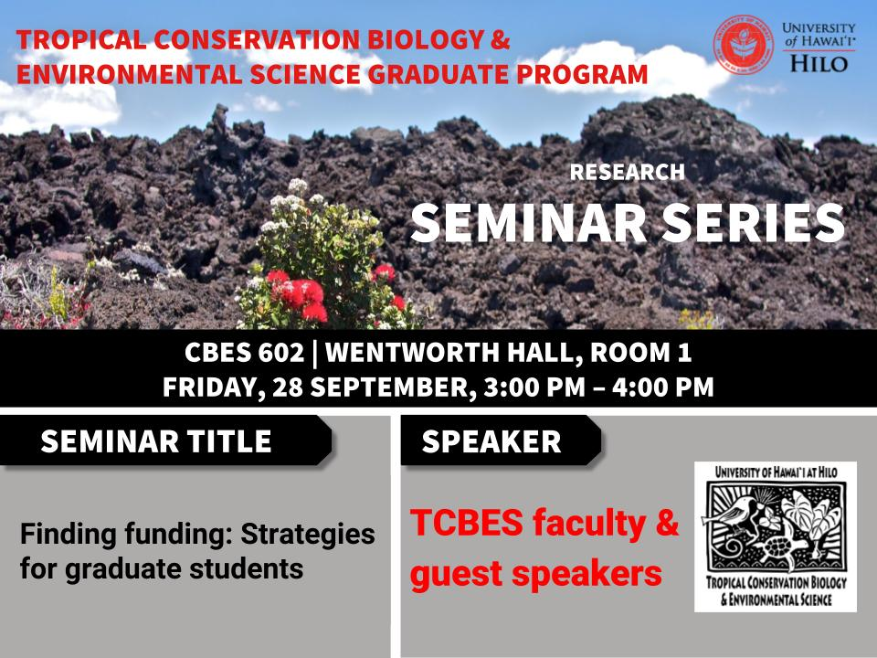 TCBES seminar speaker on finding funding for graduate students, September 28th in Wentworth 1 from 3 to 4pm